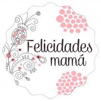 Etiquetas adhesivas felicidades Mamá