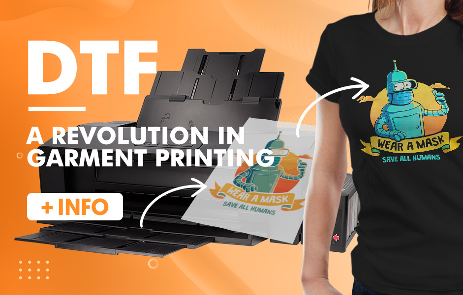 DTF - A revolution in garment printing
