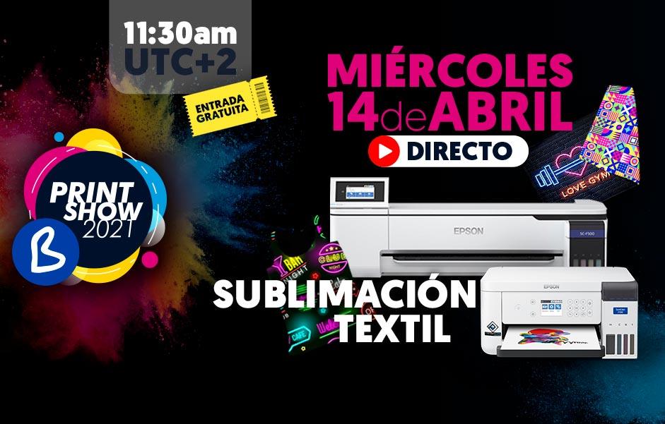 B Print Show 2021 - Miércoles 14