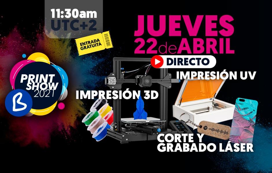 B Print Show 2021 - Jueves 22